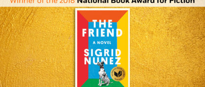 THE FRIEND wins The 2018 National Book Award for Fiction